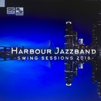 "CD Harbour Jazzband ""Swing Sessions 2018"""